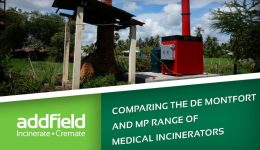 Comparing the De Montfort Medical Waste Incinerator with an Addfield MP Medical Incinerator.